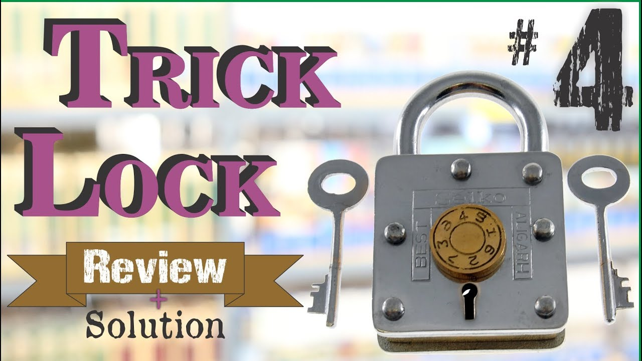 TRICK LOCK #4 - Review and Solution - Puzzle Lock from Puzzle Master