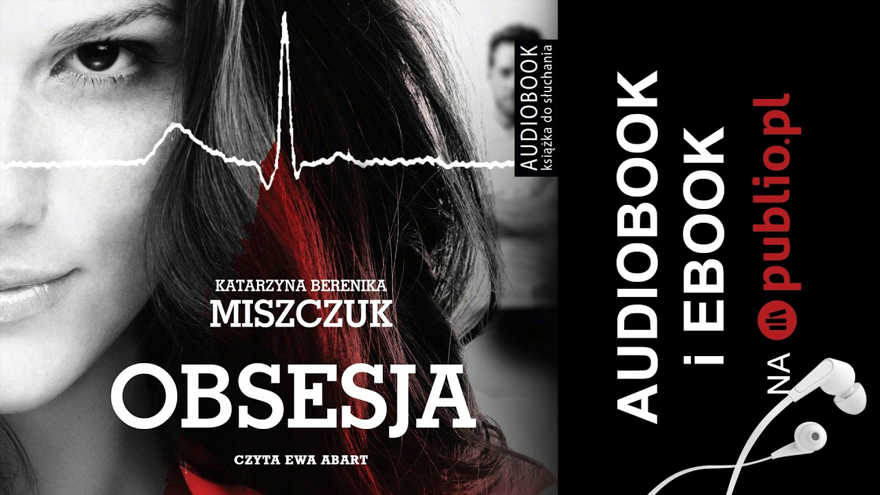 Download Obsesja. Katarzyna Berenika Miszczuk. Audiobook PL