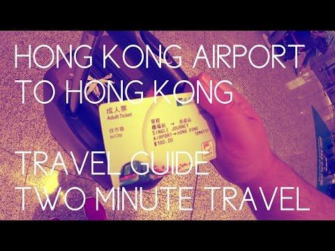 Hong Kong Airport (HKIA) to Hong Kong Travel Guide