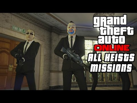 GTA 5 Online - All Heist Jobs/Missions