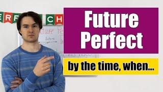 Future Perfect - Будущее Завершенное время