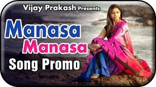 Manasa Manasa Song Promo | Mahathi | Vijay Prakash | Valentines Day Special