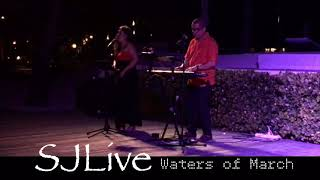 SJlive - Waters of March