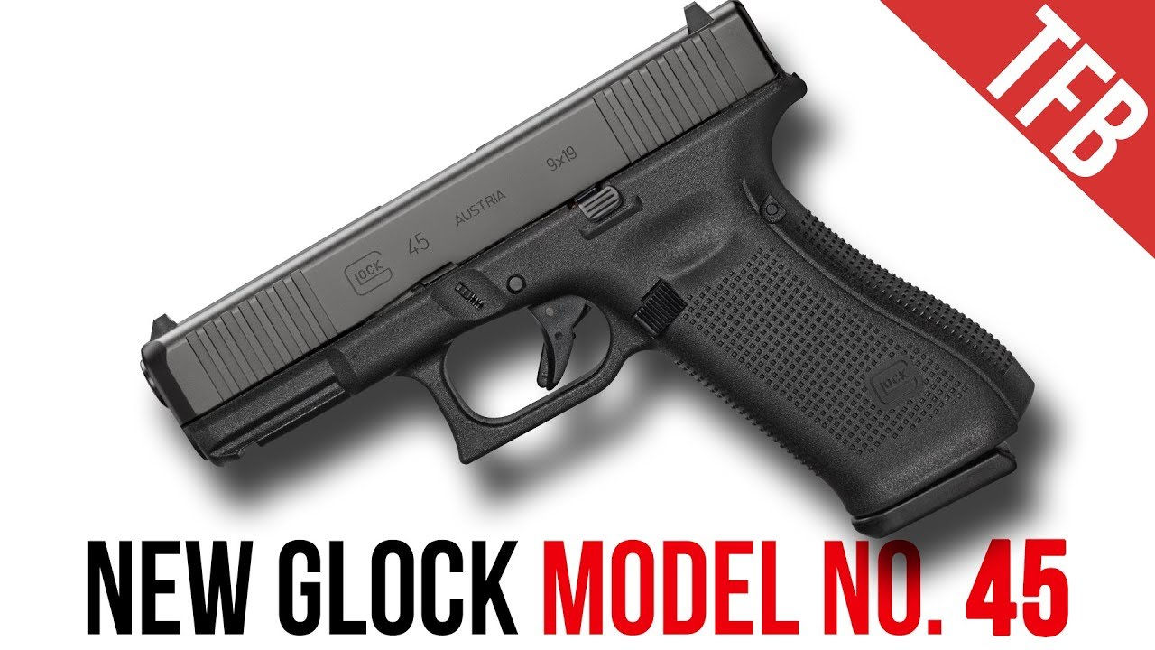 New Glock Mod 45 No It S Not Just A Black 19x Youtube