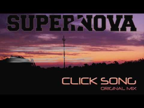 SUPERNOVA - CLICK SONG [ LAPSUS MUSIC ]