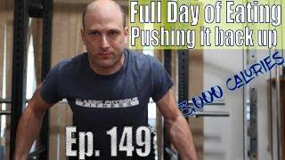 3,000 Calories Full Day of Eating | Pushing it back up | Workout | Vlog | Strength Bulk Ep. 149