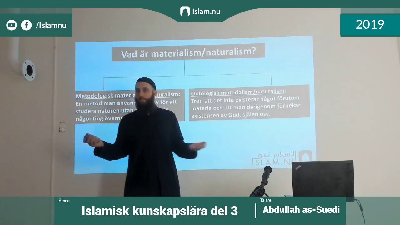 Islamisk kunskapslära | del 3 av 4 | Shaykh Abdullah as-Sueidi