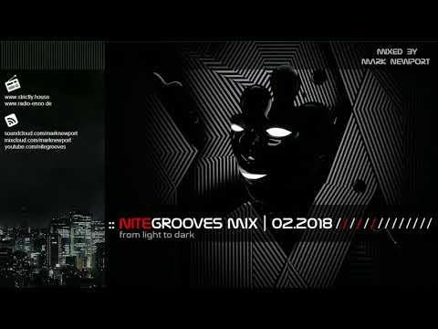 :: nitegrooves mix | Deep House, Tech House & Progressive House | 02/2018