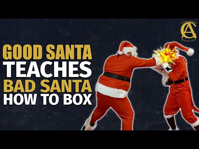 Good Santa Teaches Bad Santa How to Box! [ Must Watch ]