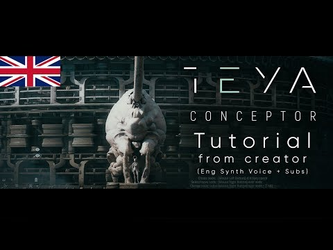 Teya Conceptor - Tutorial From Creator [ENG Synth Voice + Subs]