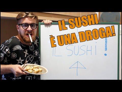 IL SUSHI È UNA DROGA PERICOLOSA!