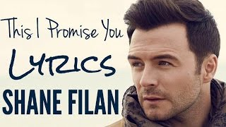 This I Promise You Shane Filan Lyrics 2017