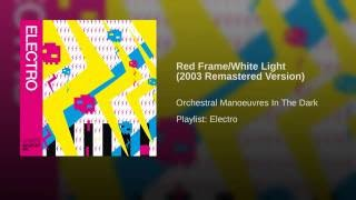 Red Frame/White Light (2003 Remastered Version)