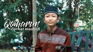 QOMARUN - FARHAT MUSHOFI ( HADROH VERSION )