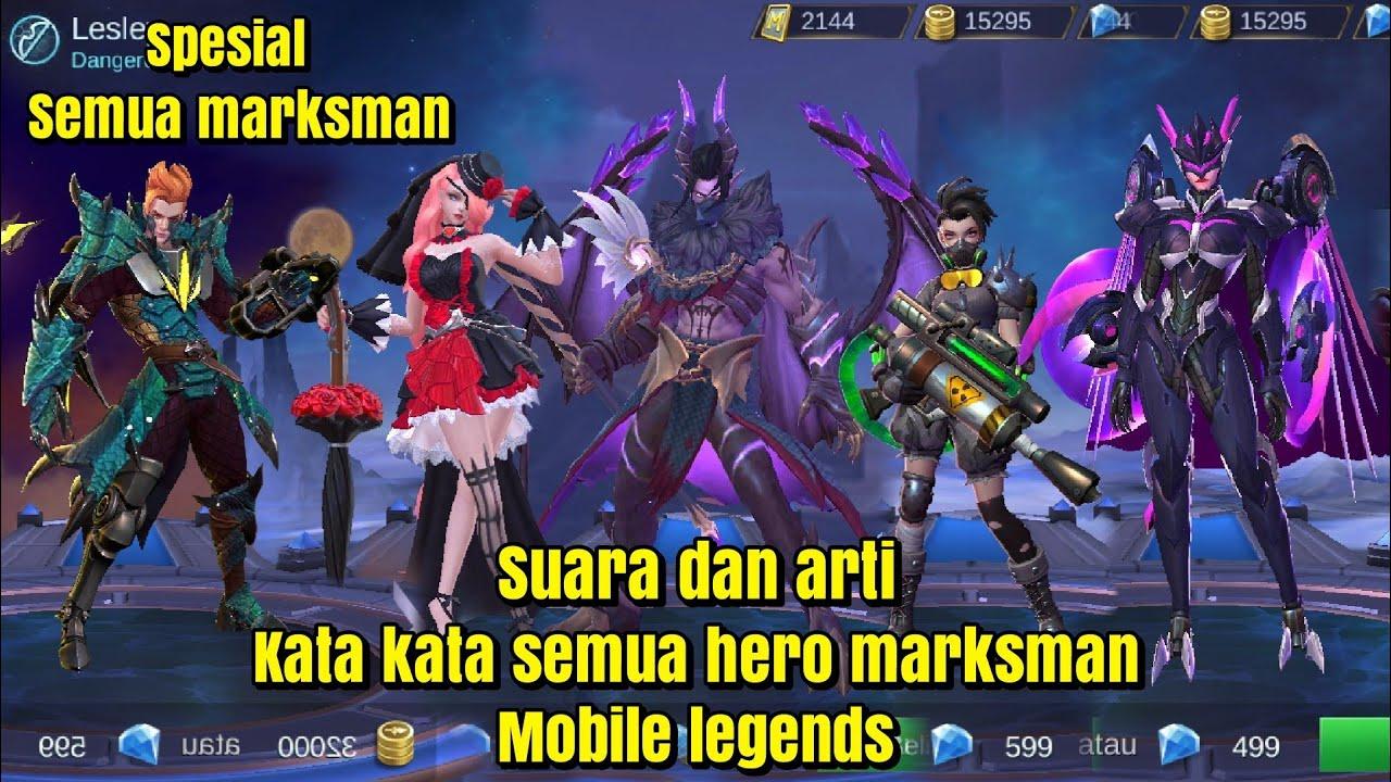 Suara dan arti kata kata semua hero marksman~mobile ...
