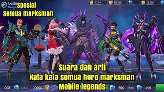 Suara dan arti kata kata semua hero marksman~mobile legends