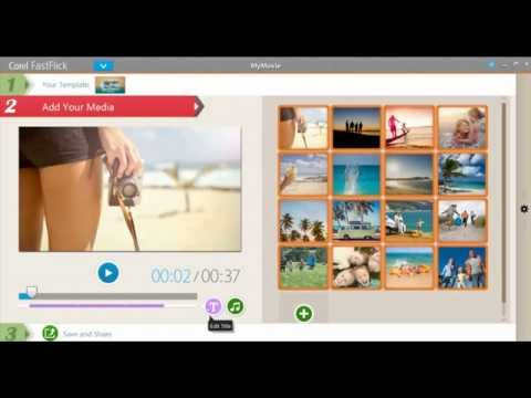 Turn Your Photos & Videos Into Movies With Corel FastFlick