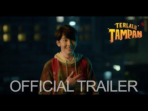 TERLALU TAMPAN - OFFICIAL TRAILER [DI BIOSKOP 31 JANUARI 2019]