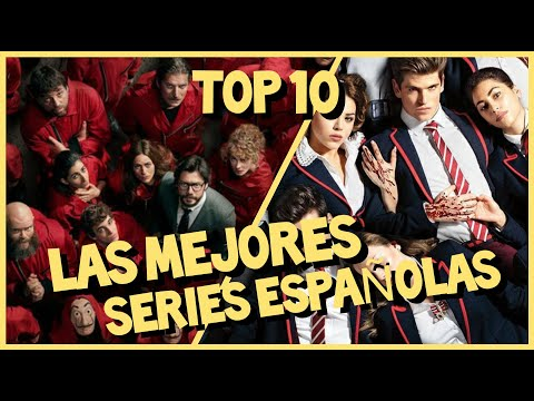 TOP 10: Las Mejores Series Españolas