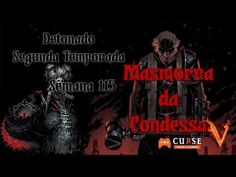 Darkest Dungeon - Crimson Court - S02 - Semana 115 - Masmorr
