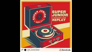 [KPOP EXTENDED] SUPER JUNIOR (슈퍼주니어) — Lo Siento (feat. KARD…