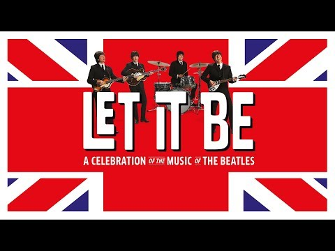 LET IT BE | Musical Theater Basel | Theater 11 Zürich