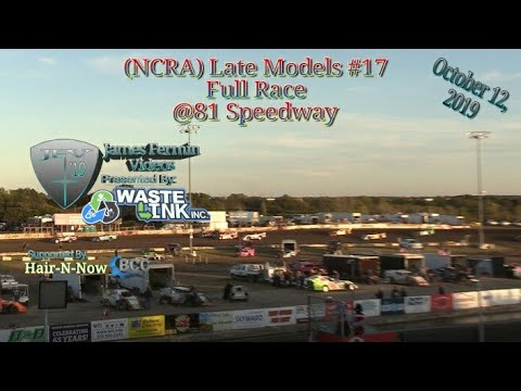 (NCRA) Late Models #17, Full Race, 81 Speedway, 10/12/19