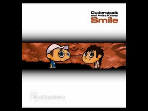 Duderstadt And Anita Kelsey - Smile (Duende Dub Mix) HD
