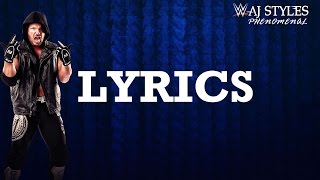"AJ Styles WWE Theme Song: ""Phenomenal"" Lyrics"