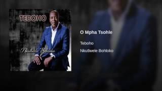 O Mpha Tsohle