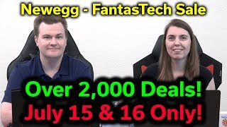 Newegg FantasTech Sale - 2,000+ Deals - July 15 & 16 Only! - Special Edition of the RogueTech Show
