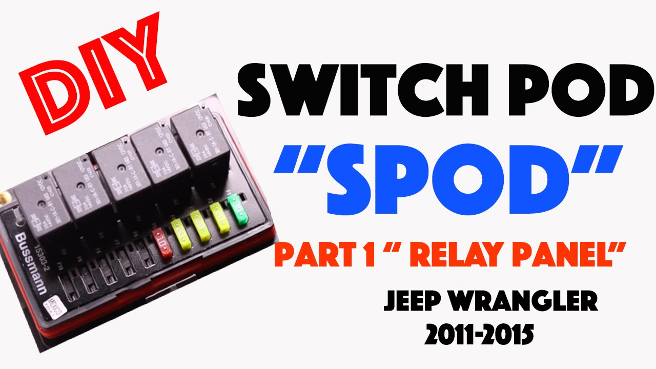 small resolution of diy spod switch pod for jeep wrangler 2011 2015 relay panel part rh youtube com superwinch wiring diagram warn rt25 winch wiring diagram