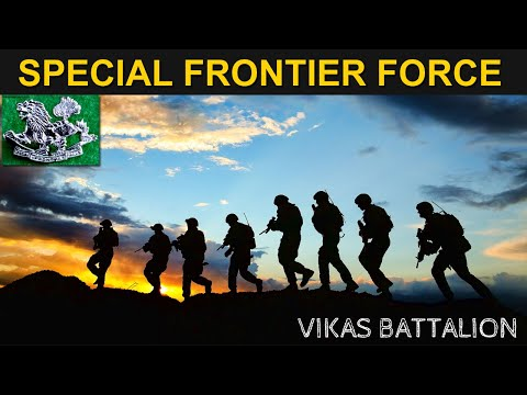 Indian Defence News : SPECIAL FRONTIER FORCE -The Vikas Batt