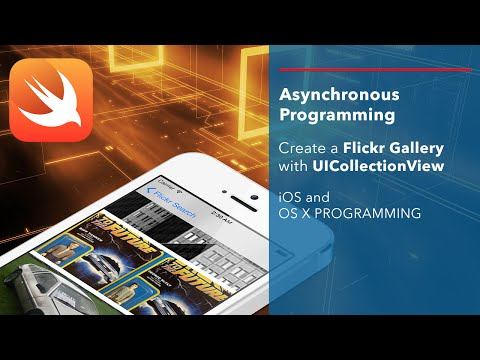 iOS Swift Tutorial: Asynchronous Programming - Flickr Gallery