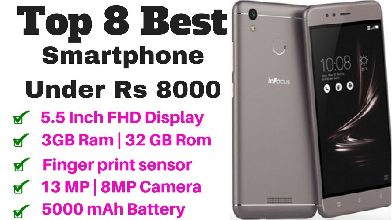 7d9bc78269f Top 8 Best Smartphone Under Rs 8000 In 2018 - YouTube