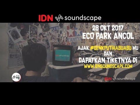 IDN Soundscape 2017 - HEADLINERS