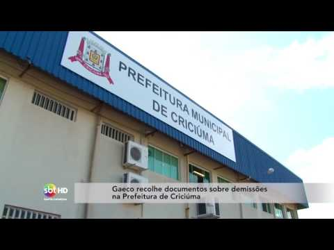 Gaeco recolhe documentos sobre demissões na Prefeitura de Criciúma