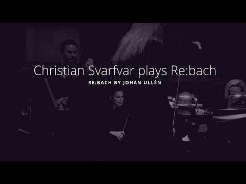 Christian Svarfvar | R e : B a c h - L i v e | Royal Palace of Stockholm