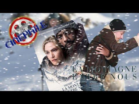 Les chroniques du cinéphile - La montagne entre nous
