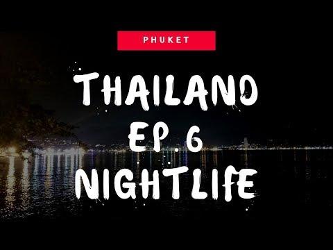 Thailand Ep.6: Phuket Nightlife [Three by APK - Pan Yaah Restaurant - Patong beach - Bangla Road]