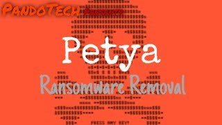 How to remove Petya Ransomware!