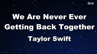 We Are Never Ever Getting Back Together - Taylor Swift Karaoke【With Guide Melody】