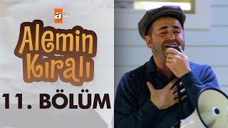 Alemin Kralı 11. Bölüm - atv