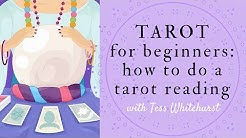 Tarot for Beginners: How to Do a Tarot Reading