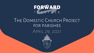 Domestic Church Project for Parishes