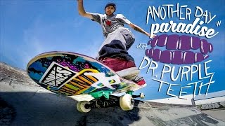 GoPro Skate: Another Day in Paradise with Dr. Purpleteeth - Series Trailer
