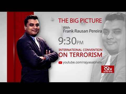 Teaser - The Big Picture: International Convention on Terrorism | 6:30 pm