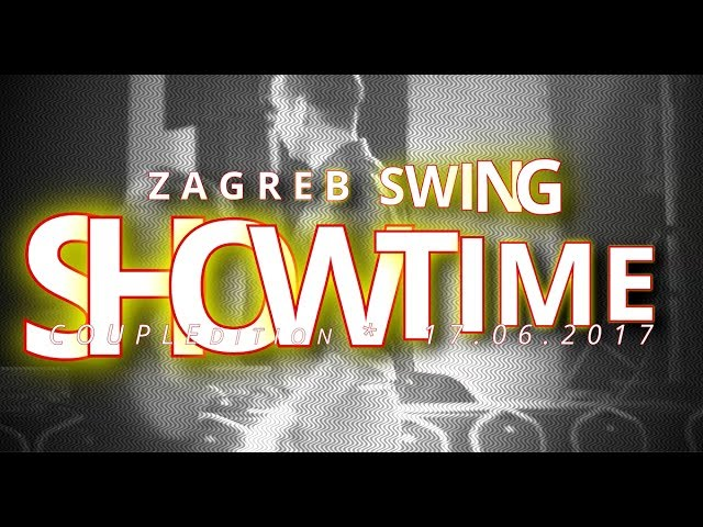 ZAGREB Swing SHOWTIME 2017 [Janko&Lea]