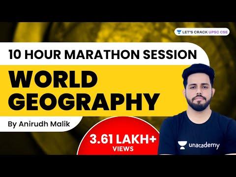World Geography   10 hour Marathon Session   UPSC CSE   Anirudh Malik