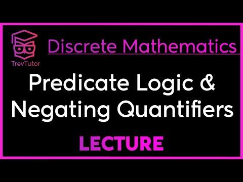 [Discrete Math 1] Predicate Logic and Negating Quantifiers